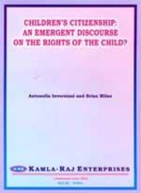 Children's Citizenship: An Emergent Discourse on the Rights of the Child?