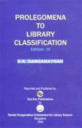 Prolegomena to Library Classification (Volume 1)