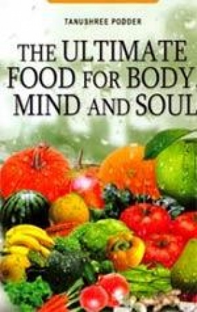 The Ultimate Food: For Body, Mind and Soul