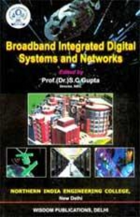Broadband Integrated Digital Systems and Networks