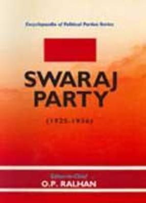 Swaraj Party (In 2 Volumes)