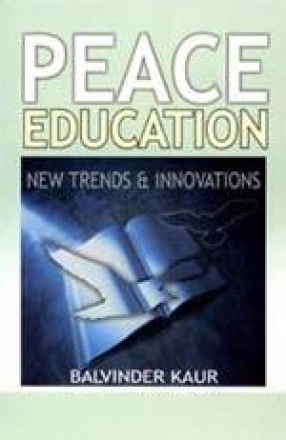 Peace Education: New Trends and Innovations