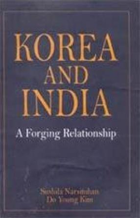 Korea and India: A Forging Relationship
