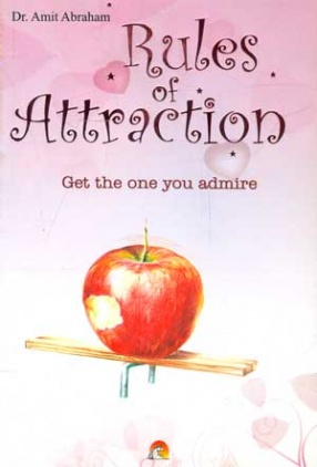 Rules of Attraction Get the one you Admire