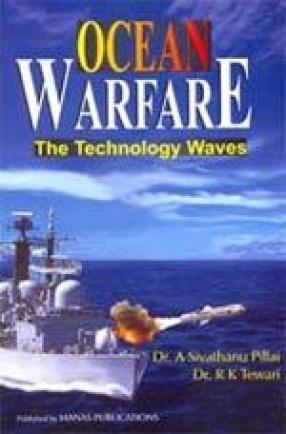 Ocean Warfare: The Technology Waves