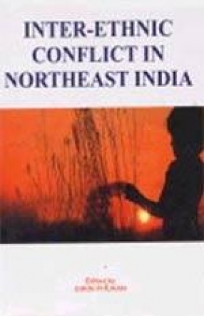Inter-Ethnic Conflict in Northeast India