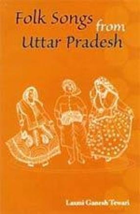 Folk Songs from Uttar Pradesh