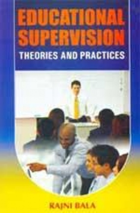 Educational Supervision: Theories and Practices