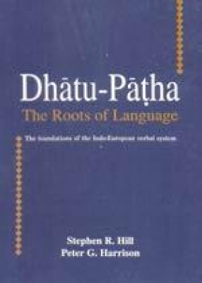 Dhatu-Patha: The Roots of Language