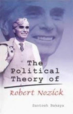 The Political Theory of Robert Nozick