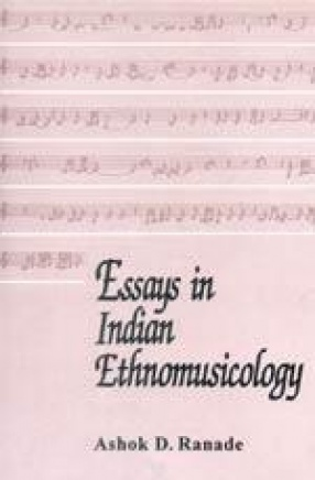 Essays in Indian Ethnomusicology