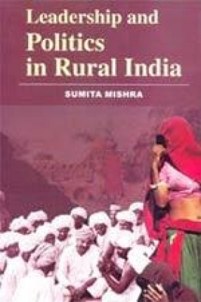 Leadership and Politics in Rural India