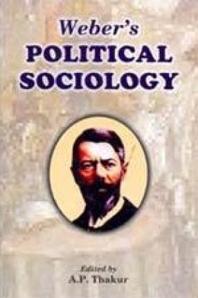 Weber's Political Sociology