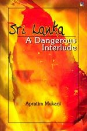 Sri Lanka: A Dangerous Interlude