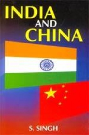 India and China: Mutual Relations