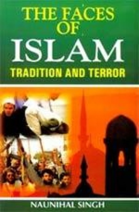 The Faces of Islam: Tradition and Terror