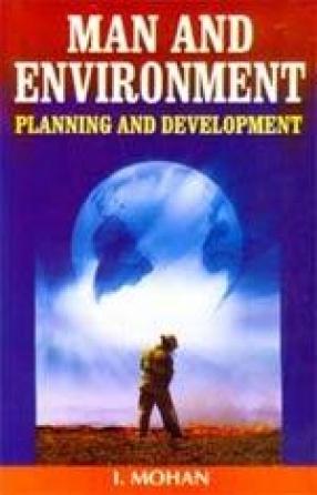 Man & Environment: Planning and Development