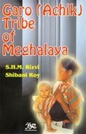 Garo (Achik) Tribe of Meghalaya
