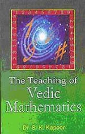 The Teaching of Vedic Mathematics