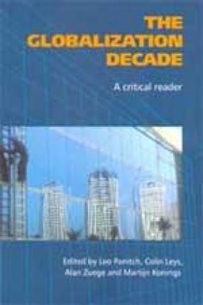 The Globalization Decade: A Critical Reader