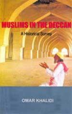 Muslims in the Deccan: A Historical Survey