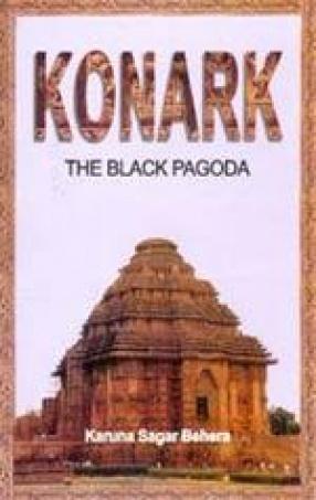 Konark: The Black Pagoda