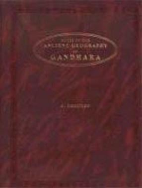 Notes on the Ancient Geography of Gandhara: A Commentary on a Chapter of Hiuan Tsang