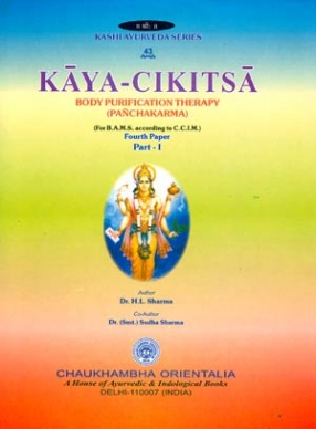 Kayacikitsa: Body Purification Therapy (Pancakarma): Fourth Paper (Part-I)