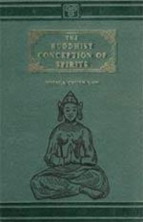 The Buddhist Conception of Spirits