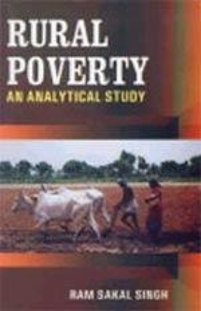 Rural Poverty: An Analytical Study