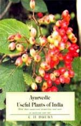 Ayurvedic Useful Plants of India: With their Medicianal Properties and Uses in Medicine and Art