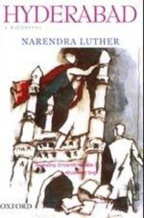 Hyderabad: A Biography