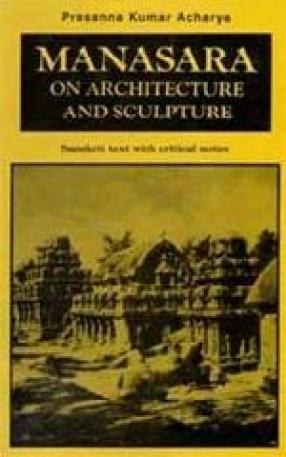 Manasara on Architecture and Sculpture (Volume III)