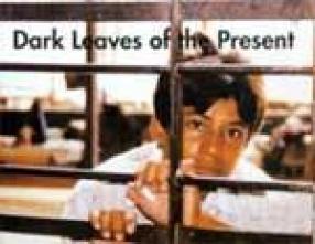 Dark Leaves of the Present