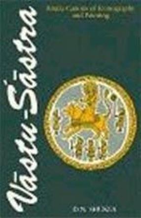 Vastu-Sastra: Hindu Canons of Iconography and Painting (Volume II)