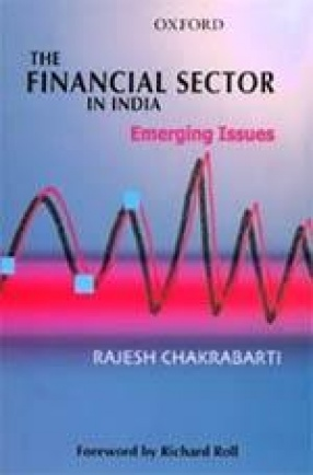 The Financial Sector in India: Emerging Issues