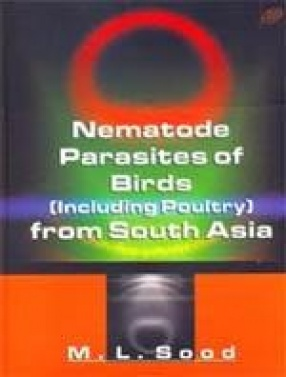 Nematode Parasites of Birds (Including Poultry) From South Asia