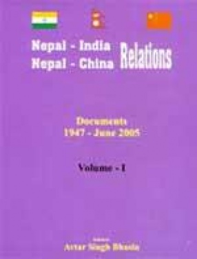 Nepal-India, Nepal-China Relations (In 5 Volumes)