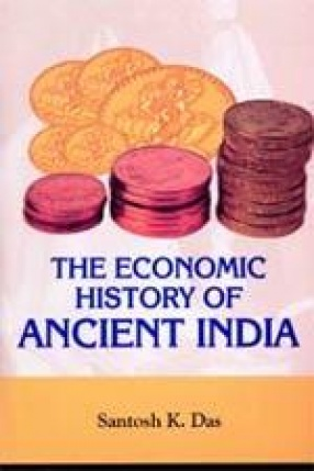 The Economic History of Ancient India
