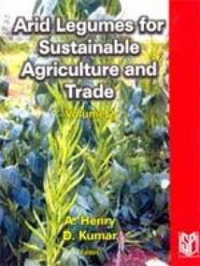 Arid Legumes for Sustainable Agriculture and Trade (Volume 2)