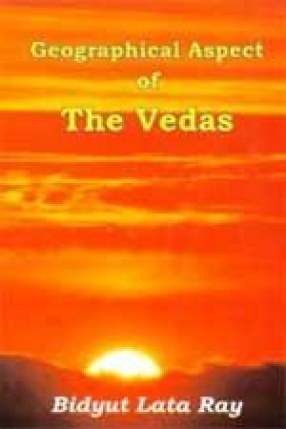 Geographical Aspects of the Vedas