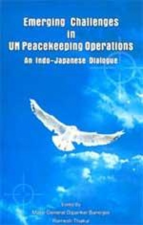 Emerging Challenges in UN Peacekeeping Operations: An Indo-Japanese Dialogue