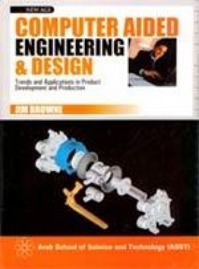 Computer Aided Engineering and Design