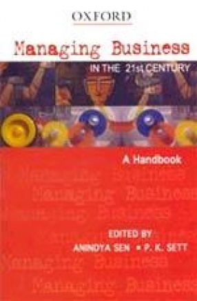 Managing Business in the 21st Century: A Handbook