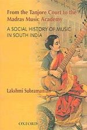 From the Tanjore Court to the Madras Music Academy