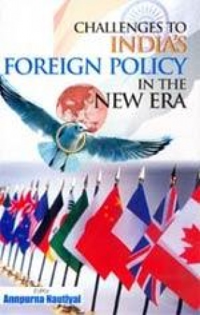 Challenges to India's Foreign Policy in the New Era