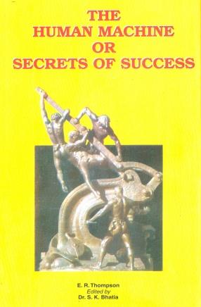 The Human Machine or Secrets of Success