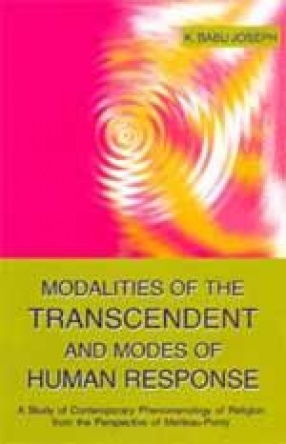 Modalities of the Transcendent and Modes of Human Response