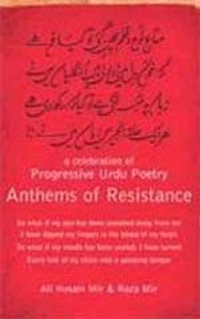 Anthems of Resistance: A Celebration of Progessive Urdu Poetry