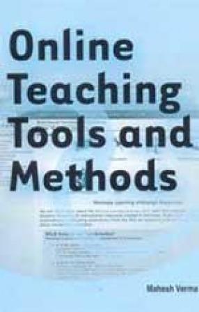 Online Teaching: Tools and Methods